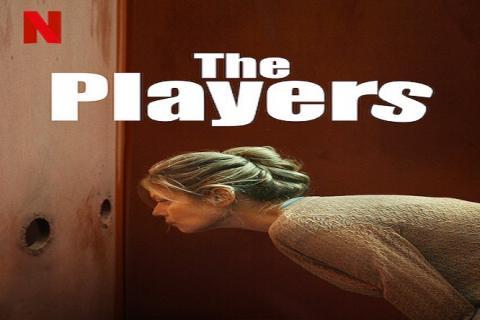 مشاهدة فيلم The Players (2020) مترجم HD اون لاين