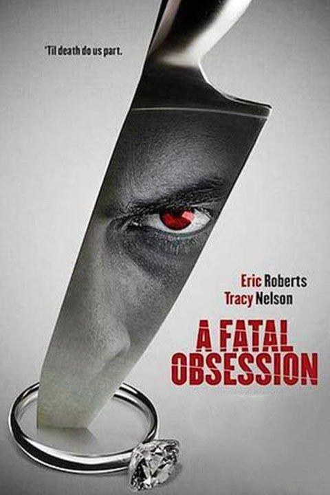 فيلم A Fatal Obsession 2015 مترجم