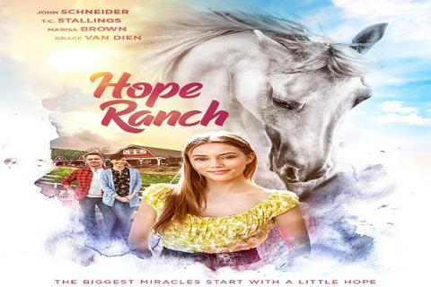 مشاهدة فيلم Hope Ranch (2020) مترجم HD اون لاين