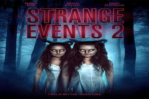 مشاهدة فيلم Strange Events 2 (2019) مترجم HD اون لاين