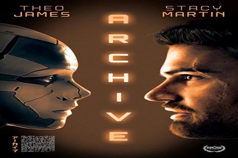 مشاهدة فيلم Archive (2020) مترجم HD اون لاين
