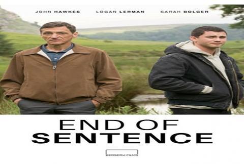 مشاهدة فيلم End of Sentence (2020) مترجم HD اون لاين