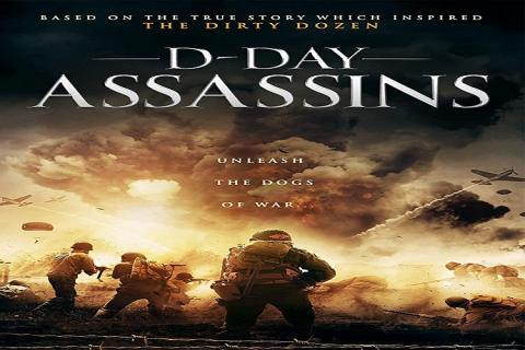 مشاهدة فيلم D-Day Assassins (2019) مترجم HD اون لاين