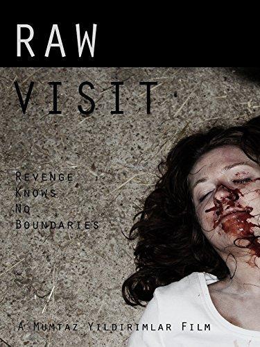 فيلم Raw Visit 2014 مترجم