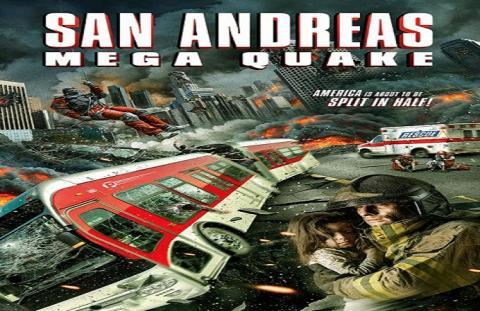 مشاهدة فيلم San Andreas Mega Quake (2019) مترجم HD اون لاين