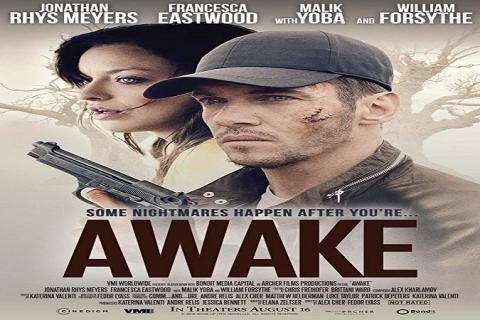 مشاهدة فيلم Awake (2019) مترجم HD اون لاين