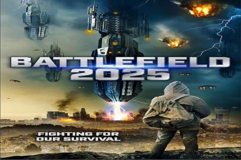 مشاهدة فيلم Battlefield 2025 (2020) مترجم HD اون لاين