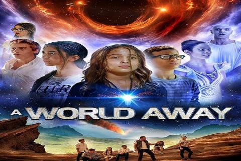 مشاهدة فيلم A World Away (2019) مترجم HD اون لاين