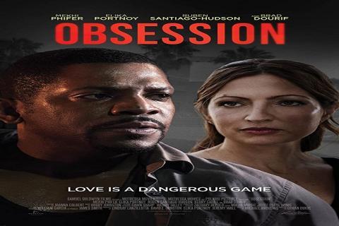 مشاهدة فيلم Obsession (2019) مترجم HD اون لاين