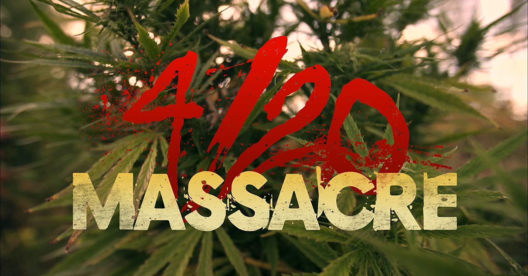 فيلم 4/20 Massacre 2018 مترجم