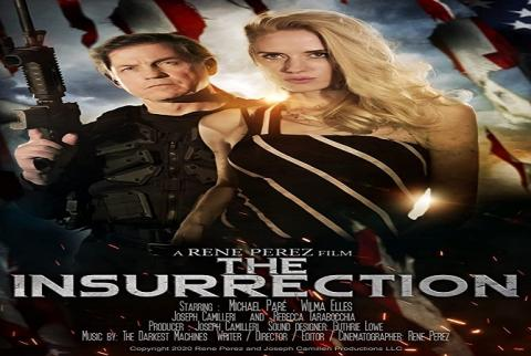 مشاهدة فيلم The Insurrection (2020) مترجم HD اون لاين