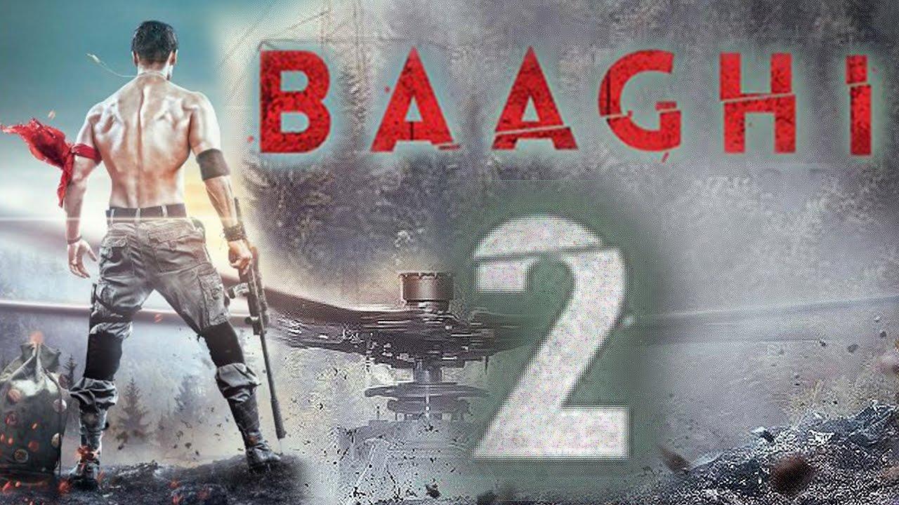فيلم Baaghi 2 2018 مترجم