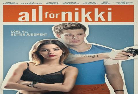 مشاهدة فيلم All For Nikki (2020) مترجم HD اون لاين